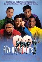 Five Heartbeats