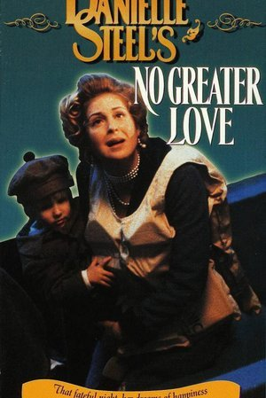 "Danielle Steel's ""No Greater Love"""