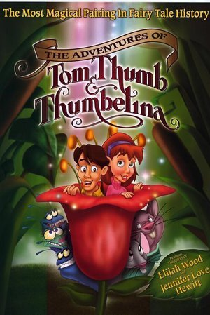 Adventures of Tom Thumb and Thumbelina