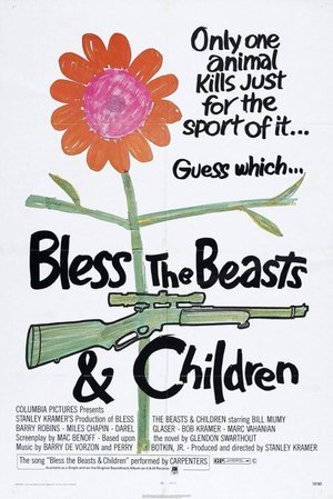 Bless The Beasts & Children