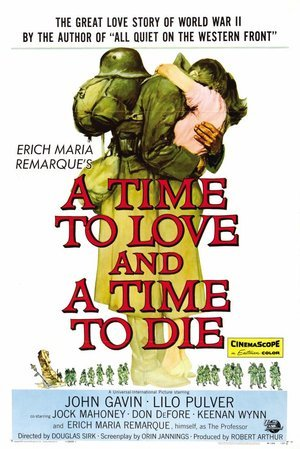 Time to Love and a Time to Die