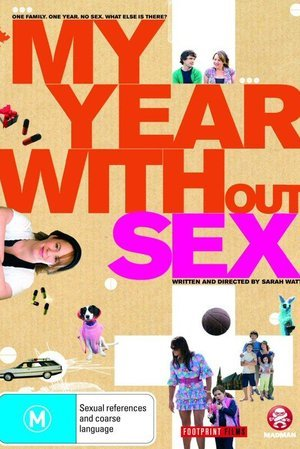 My Year Without Sex