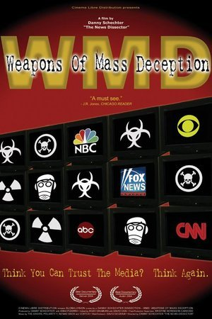 WMD: Weapons of Mass Deception