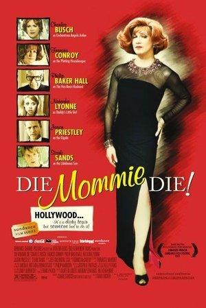 Mommie Die!