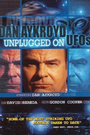 Dan Aykroyd: Unplugged on UFOs