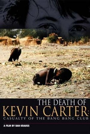 Death of Kevin Carter: Casualty of the Bang Bang Club