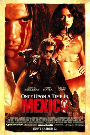 Once Upon a Time in Mexico