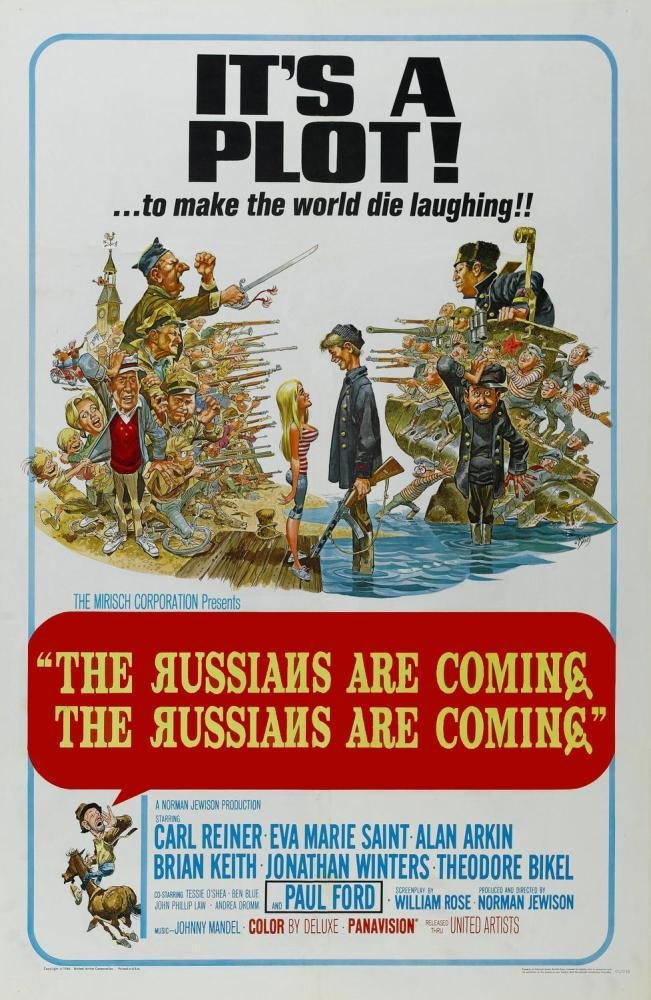 Russians Are Coming, the Russians Are Coming